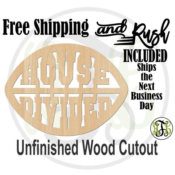 House Divided - 60032- School Spirit Cutout, unfinished, wood cutout,  laser cut shape, Door Hanger - RUSH PRODUCTION