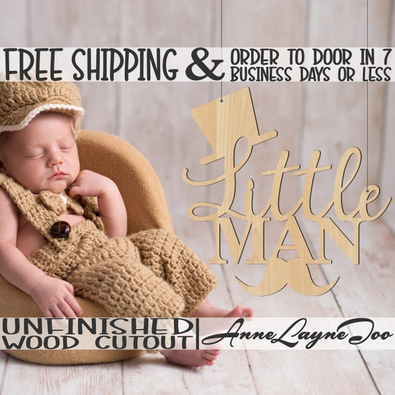 Little Man w Hat and Mustache Wood Sign, Baby Shower Sign, Hospital Door Hanger, wooden sign, unfinished, wood cut out, laser cut -321020