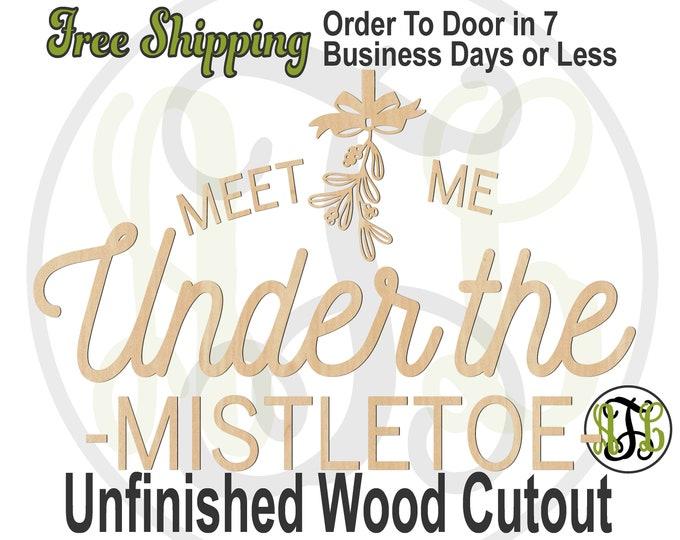 MEET ME Under the MISTLETOE, Wall Phrase Cutout, laser cutout, wooden sign, wall phrase, wooden wall phrase, unfinished wood cutout - 325169