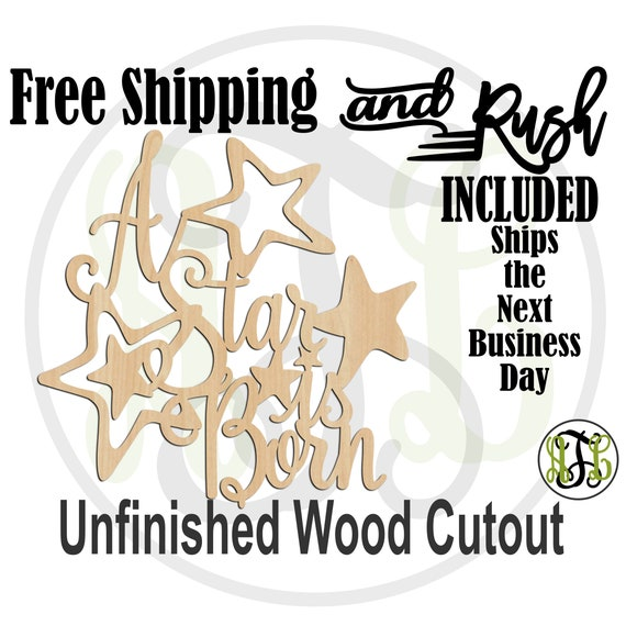 A Star is Born Wood Sign, Baby Shower Sign, Hospital Door Hanger Cutout, unfinished, wood cut out, laser cut -325180- RUSH PRODUCTION