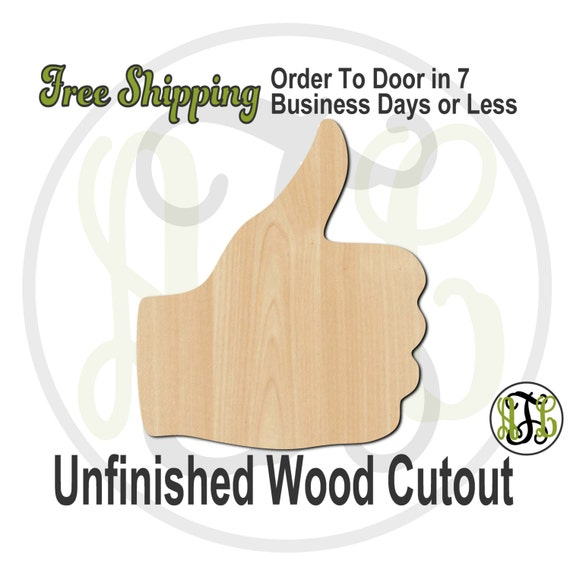 Thumbs Up- 300134- Cutout, unfinished, wood cutout, wood craft, laser cut shape, wood cut out, Door Hanger, wooden, ready to paint