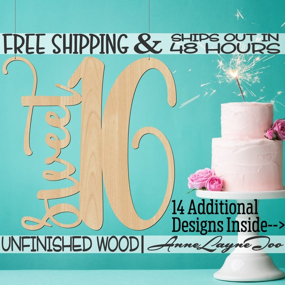 Sweet Sixteen Wood Sign, Birthday Sign, Sweet 16, Chair Hanger, unfinished, wood cut out, laser cut, Ships in 48 HOURS -321070-83