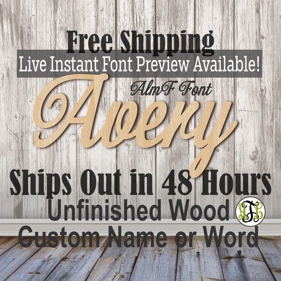 Wooden Name Sign, AlmF Font,  unfinished wood cutout, Custom Wood Name Sign, Nursery Sign, Wedding, Birthday Sign, Name in Wood- 48 HOURS