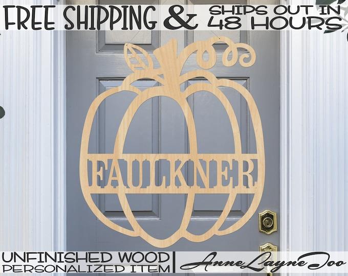 Pumpkin Name Plate Wood Sign, Fall Door Hanger, Pumpkin Door Sign, unfinished, wood cut out, laser cut, Ships in 48 HOURS -990074