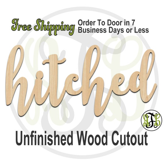 hitched - 320212FrFt- Word Cutout, unfinished, wood cutout, wood craft, laser cut wood, wood cut out, Door Hanger, wooden, wreath accent