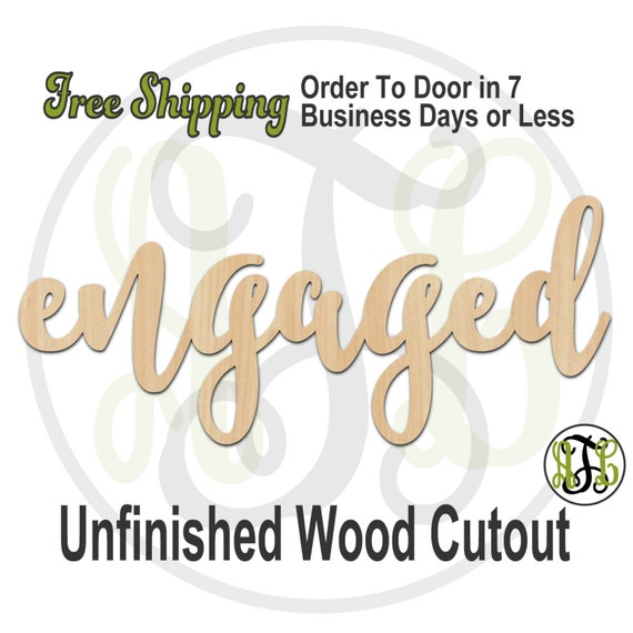 engaged - 320213FrFt- Word Cutout, unfinished, wood cutout, wood craft, laser cut wood, wood cut out, Door Hanger, wooden, wreath accent