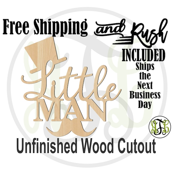Little Man w Hat and Mustache Wood Sign, Baby Shower, Hospital Door Hanger, unfinished, wood cut out, laser cut -321020- RUSH PRODUCTION