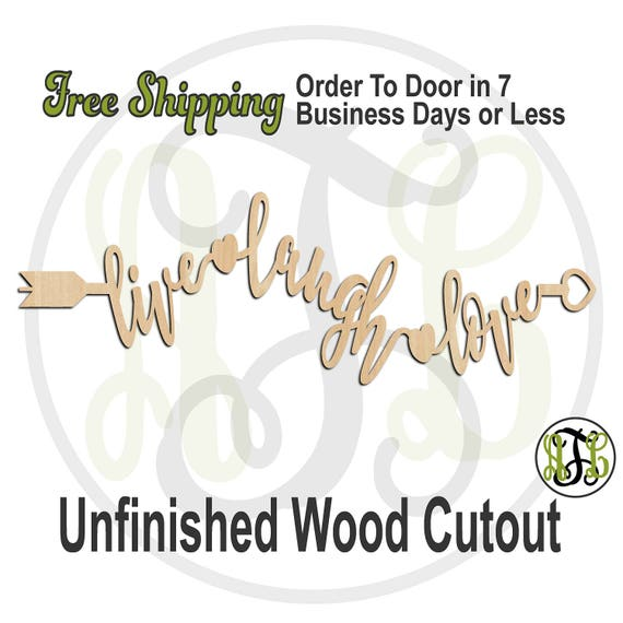 live laugh love arrow- 325008- Arrow Cutout, unfinished, wood cutout, wood craft, laser cut, wood cut out, Door Hanger, love family