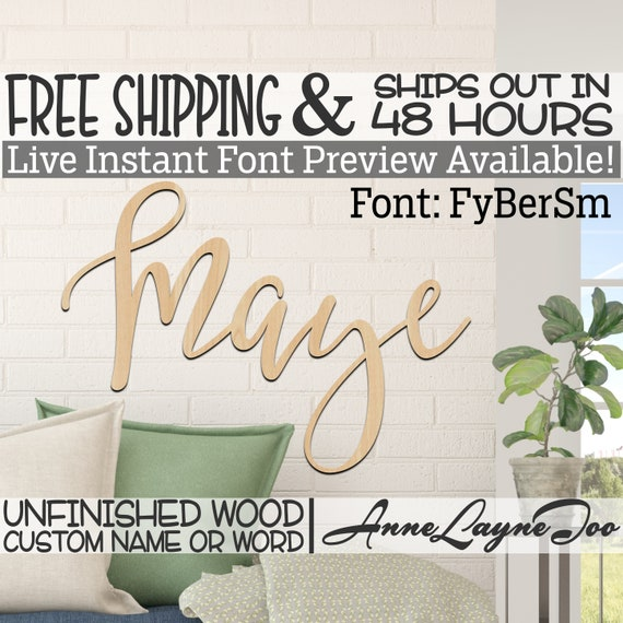 Wooden Name Sign, FyBerSm Font,  unfinished wood cutout, Custom Wood Name Sign, Nursery Sign, Wedding, Birthday Sign, Name in Wood- 48 HOURS
