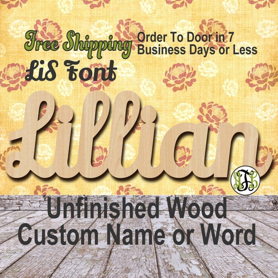 Unfinished Wood Custom Name or Word LiS Font, wood cut out, Script, Connected, wood cutout, wooden sign, Nursery, Wedding, Birthday