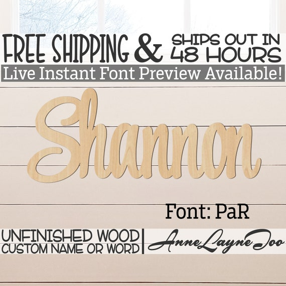 Wooden Name Sign, PaR Font,  unfinished wood cutout, Custom Wood Name Sign, Nursery Sign, Wedding, Birthday Sign, Name in Wood- 48 HOURS