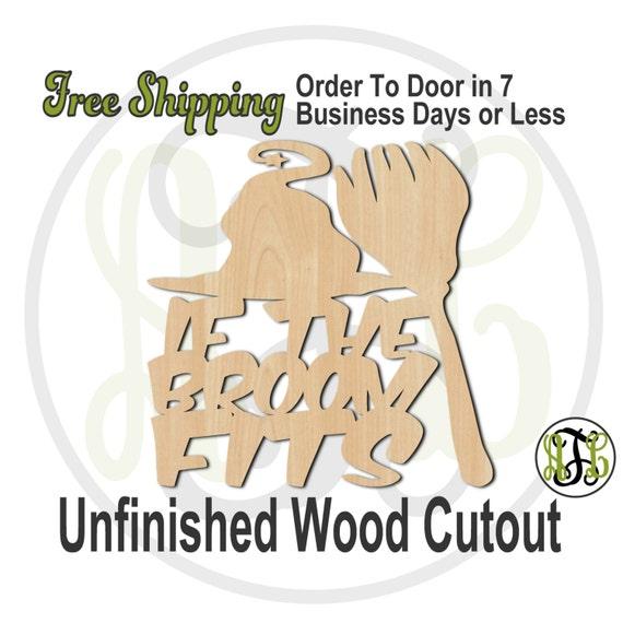If The Broom Fits - 160206- Halloween Cutout, unfinished, wood cutout, wood craft, laser cut wood, wood cut out, Door Hanger, wooden sign