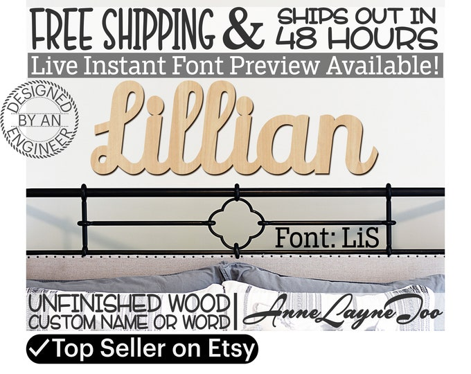 Wooden Name Sign, LiS Font,  unfinished wood cutout, Custom Wood Name Sign, Nursery Sign, Wedding, Birthday Sign, Name in Wood- 48 HOURS