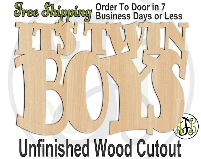 It's TWIN BOYS - 320001TB- Cutout, unfinished, wood cutout, wood craft, laser cut shape, wood cut out, Door Hanger, wooden sign, party
