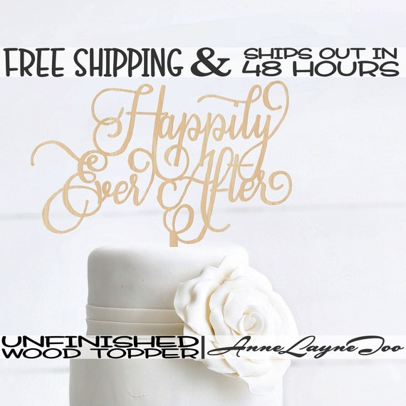"Happily Ever After Flower or Cake Topper, Wedding Cake Topper, 1/8"" Baltic Birch Plywood, unfinished, laser cut, Ships in 48 HOURS -325205"