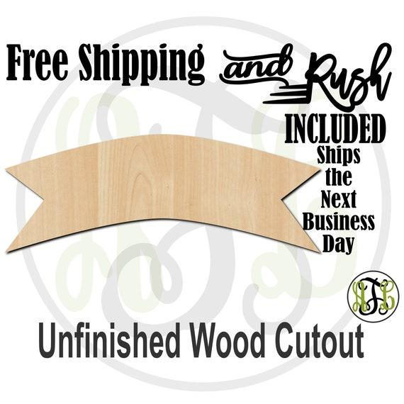 Plaque Banner - 40021- Cutout, unfinished, wood cutout,  laser cut shape, DIY, Free Shipping - RUSH PRODUCTION