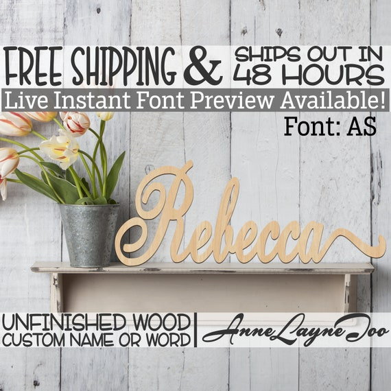 Wooden Name Sign, AS Font,  unfinished wood cutout, Custom Wood Name Sign, Nursery Sign, Wedding Sign, Birthday Sign, Name in Wood- 48 HOURS