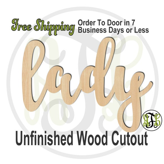 lady - 320217FrFt- Word Cutout, unfinished, wood cutout, wood craft, laser cut wood, wood cut out, Door Hanger, wooden sign, wreath accent