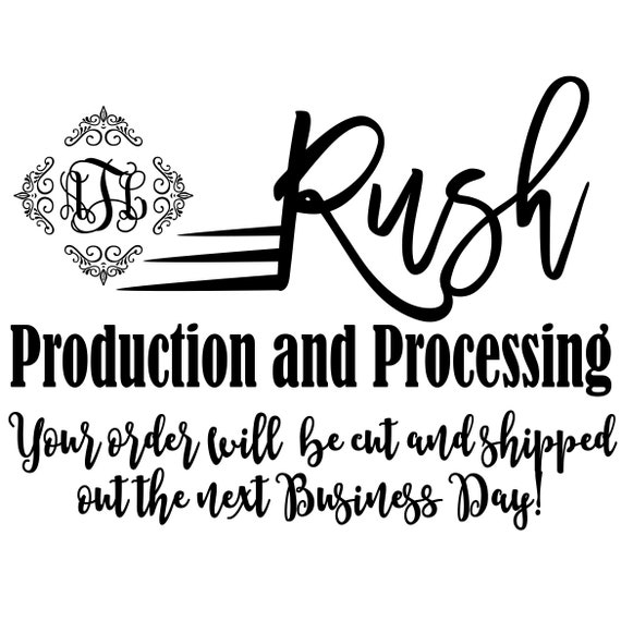 Rush Production and Processing- Add-On