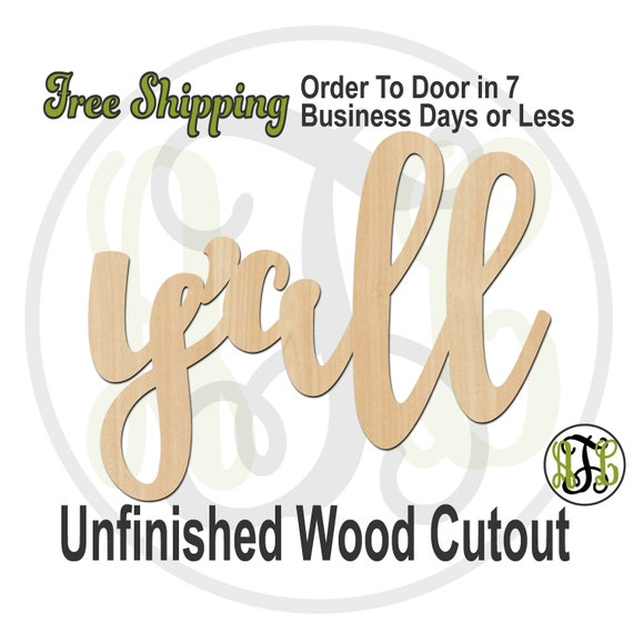 y'all - 320349FrFt- Word Cutout, unfinished, wood cutout, wood craft, laser cut wood, wood cut out, Door Hanger, wooden, wreath accent