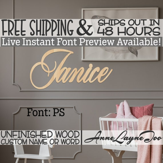 Wooden Name Sign, PS Font,  unfinished wood cutout, Custom Wood Name Sign, Nursery Sign, Wedding Sign, Birthday Sign, Name in Wood- 48 HOURS