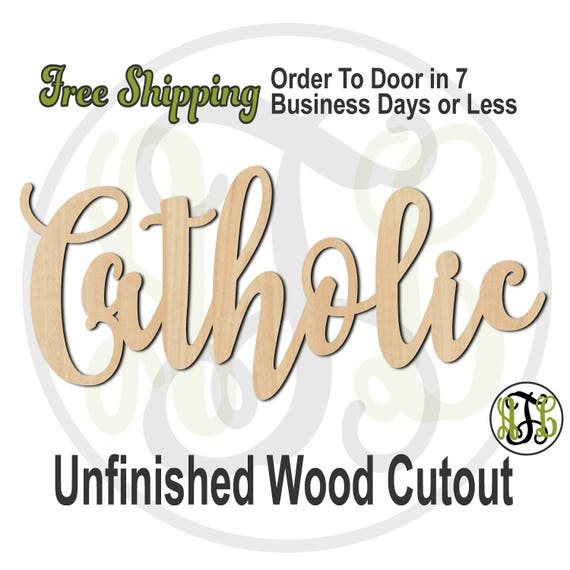 Catholic - 320266FrFt- Religious Cutout, unfinished, wood cutout, wood craft, laser cut wood, wood cut out, Door Hanger, wooden, wall art
