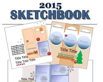 2015 Sketchbook - 40 Scrapbooking Sketches from 2015