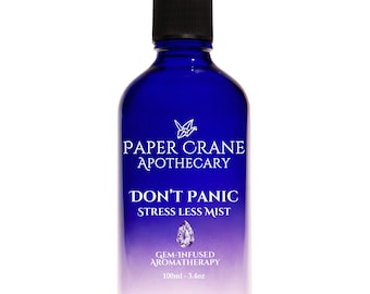 DON'T PANIC – Anti Anxiety Mist - Gem-Infused Aromatherapy - Crystal Healing