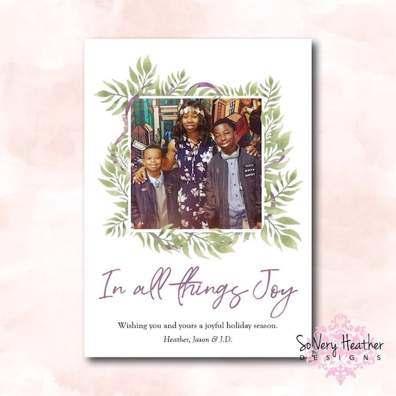 In All Things Joy Holiday Card - Digital File OR Printed