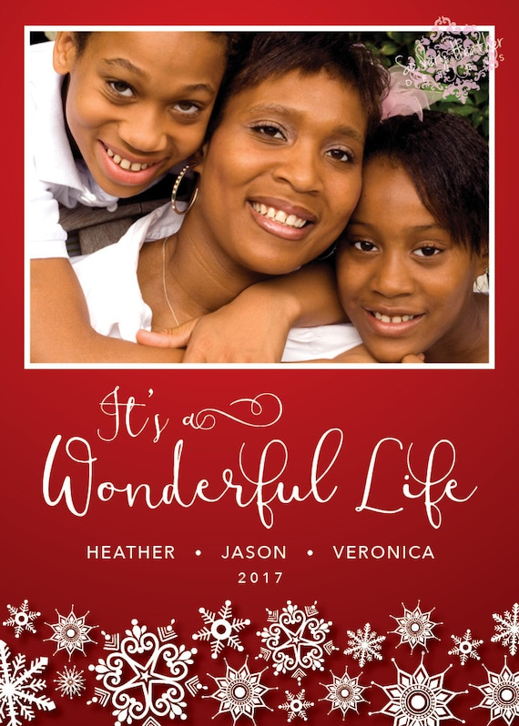 It's a Wonderful Life Snowflake Photo Christmas Card - Digital File OR Printed
