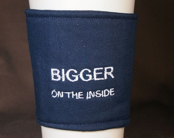 Embroidered Bigger on the Inside Coffee or Beverage Cozy