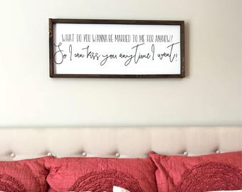 So I can Kiss you Anytime I want Sweet Home Alabama wood sign. Master bedroom decor. Farmhouse style wood sign. Farmhouse framed sign.