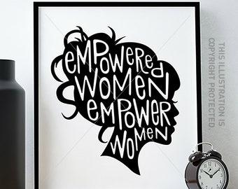 Feminist Art Print/ Feminist Quote / Girl Boss / Empowered Women Empower Women Print