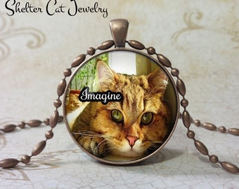 """Cat Pendant - Orange Tabby with 'Imagine'  - 1-1/4"""" Round Pendant Necklace or Key Ring - Handmade Wearable Shelter Cats Photo Art Jewelry"""
