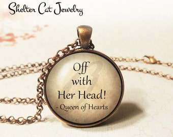 """Off With Her Head! Queen of Hearts Necklace - Alice in Wonderland - 1-1/4"""" Circle Pendant or Key Ring - Wearable Photo Art Jewelry Gift"""