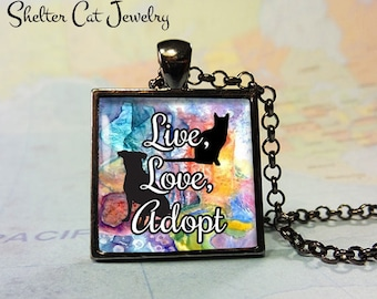 "Live, Love, Adopt Cat Pendant - 1"" Square Necklace or Key Ring - Handmade Wearable Shelter Cats Photo Art Jewelry"