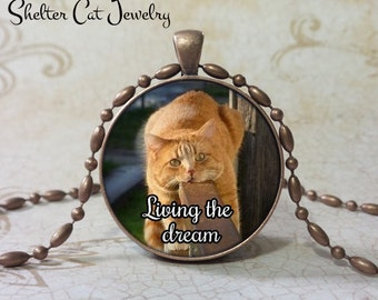 "Living The Dream Cat Pendant - 1-1/4"" Round Pendant Necklace or Key Ring - Handmade Wearable Shelter Cats Photo Art Jewelry"