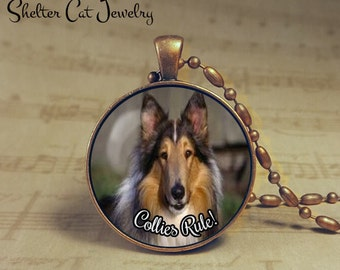 "Collies Rule! Necklace - 1-1/4"" Circle Pendant or Key Ring - Handcrafted Dog Wearable Photo Art Jewelry, Gift for Collie Lover"