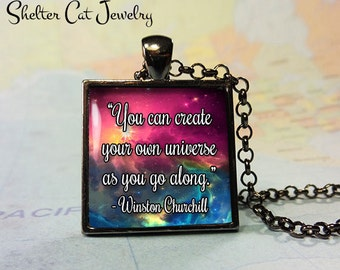 "Galaxy Nebula Pendant - Winston Churchill Quote - 1"" Square Necklace or Key Ring - Handmade Wearable Photo Art Jewelry"
