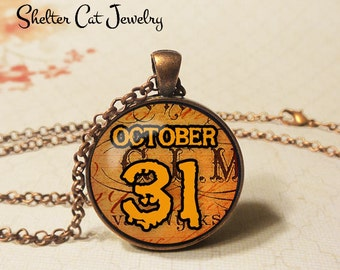 "October 31 Halloween Necklace - 1-1/4"" Circle Pendant or Key Ring - Wearable Art Photo - Halloween Costume Trick Or Treat Scary Spooky Gift"