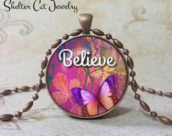 "Butterfly Believe Pendant - 1-1/4"" Round Necklace or Key Ring - Handmade Wearable Photo Art Jewelry"