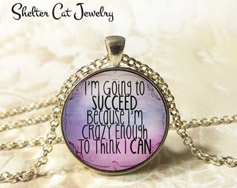 """I'm Going to Succeed Necklace - 1-1/4"""" Circle Pendant or Key Ring - Photo Art - Purple Pink, Inspiration, Motivation, Empowerment Gift"""