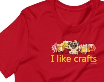 Craft Beer Pug Short-Sleeve Unisex Crew Neck T-Shirt | Crafts Beers Alcohol Pugs Dog Dogs | Cute Shirt Tee