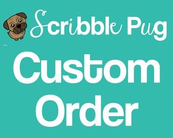 CUSTOM ORDER. Do not purchase. For pugs.only. XXXXXXXXXX
