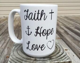 Faith Hope Love coffee mug
