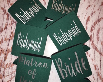 Bridesmaid Can Coolers/bachelorette party favors/maid of honor can cooler/bride tribe can cooler/matron of honor can holder/wedding favors