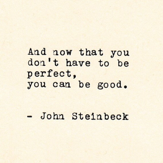 JOHN STEINBECK Inspirational Quote, Motivational Quote, Personalized Gift,  Gift, Hand Typed Quote