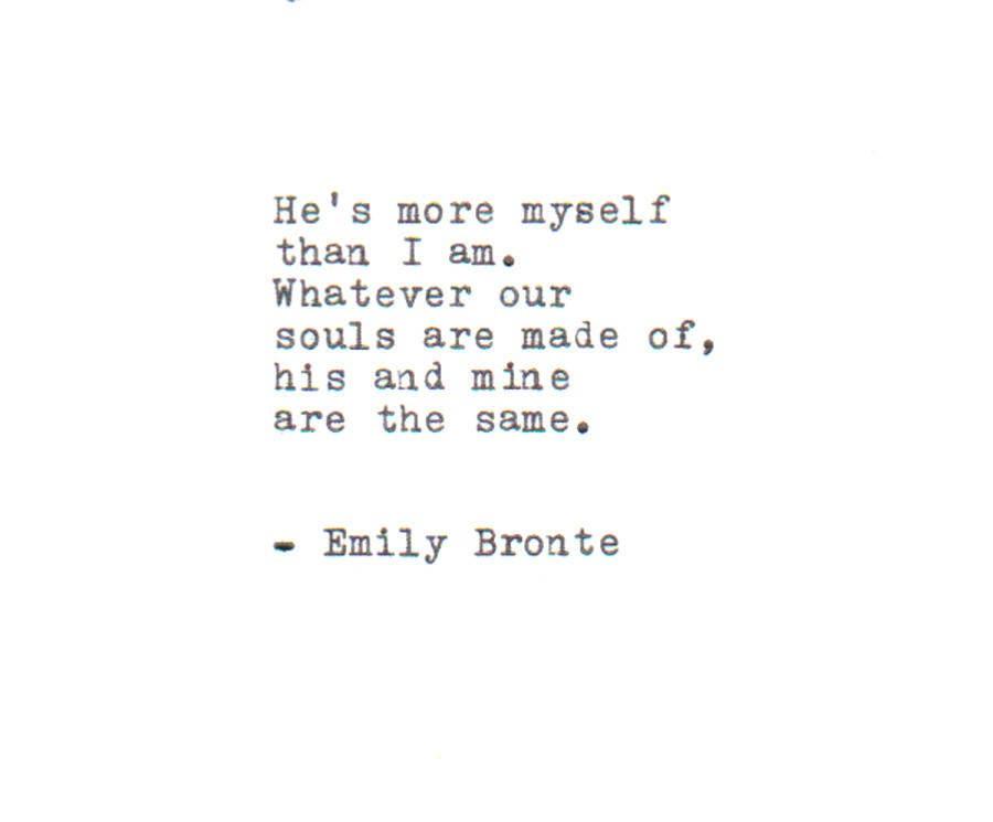 The Emily Bronte Love Quote Made On Typewritertypewriter Etsy