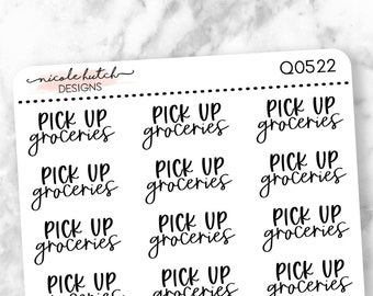 Q0522 || Pick Up Groceries Brush Script Planner Stickers - Functional Stickers - Black Text - Matte Removable Labels