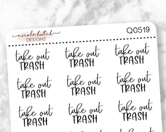 Q0519 || Take Out Trash Brush Script Planner Stickers - Functional Stickers - Black Text - Matte Removable Labels